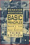 Behavior Modification : Basic Principles, Lee, David L. and Axelrod, Saul, 1416400583
