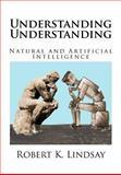 Understanding Understanding, Robert Lindsay, 1466450584