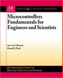 Microcontrollers Fundamentals for Engineers and Scientists, Barrett, Steven and Pack, Daniel, 1598290584