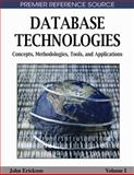 Database Technologies : Concepts, Methodolgies, Tools, and Applications, John Erickson, 1605660582