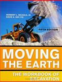 Moving the Earth : The Workbook of Excavation, Nichols, Herbert L., Jr. and Day, David A., 007143058X