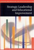 Strategic Leadership and Educational Improvement, , 0761940588