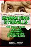 Marketing Eyeballs, Richard Voigt and Lynn Voigt, 1492700584