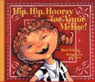 Hip, Hip, Hooray for Annie Mcrae!, Brad Wilcox, 158685058X