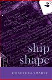 Ship Shape, Smartt, Dorothea, 1845230582