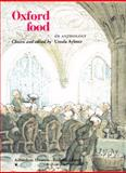 Oxford Food : An Anthology, , 1851240586