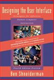 Designing the User Interface : Fourth Edition Preview, Shneiderman, Ben and Plaisant, Catherine, 0321200586