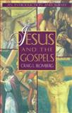 Jesus and the Gospels, Craig L. Blomberg, 0805410589