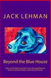 Beyond the Blue House, Jack Lehman, 1496130588