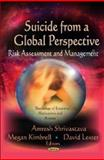 Suicide from a Global Perspective : Risk Assessment and Management, Shrivastava, Amresh and Kimbrell, Megan, 1621000583