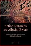 Active Tectonics and Alluvial Rivers 9780521890588