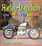 Harley-Davidson in the 1960s 9780760310588