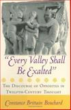Every Valley Shall Be Exalted, Constance Brittain Bouchard, 0801440580