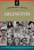 Legendary Locals of Arlington, Lea Worcester and Evelyn Barker, 1467100587