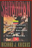 Showdown : The Lithuanian Rebellion and the Breakup of the Soviet Empire, Krickus, Richard J., 1574880586