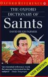 The Oxford Dictionary of Saints, David H. Farmer, 0192800582