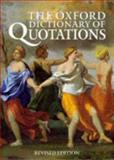 The Oxford Dictionary of Quotations, , 0198600585