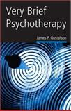 Very Brief Psychotherapy, James P. Gustafson, 0415950589
