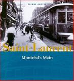Saint-Laurent, Montreal's Main, Anctil, Pierre, 0981240585
