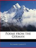 Poems from the German, Richard Garnett, 1141830582