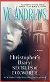 Christopher's Diary - Secrets of Foxworth, V. C. Andrews, 1476790582