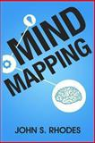 Mind Mapping, John S. Rhodes, 1492220582