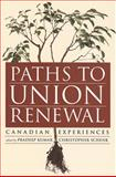 Union Renewal : Canadian Experiences, , 1551930587