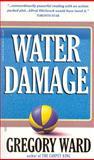 Water Damage, Gregory Ward, 1552780589