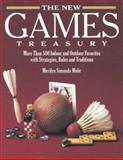 New Games Treasury : More Than 500 Indoor and Outdoor Games, Mohr, Merilyn, 1576300587