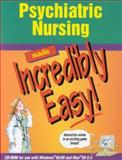 Psychiatric Nursing Made Incredibly Easy!, Springhouse Publishing Company Staff, 1582550581