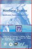 Waterborne Zoonoses : Identification, Causes, and Control, , 1843390582