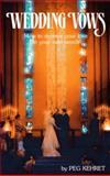 Wedding Vows, Peg Kehret, 0916260593