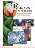 Banners for All Seasons, Joyce Pike and Anne Robinson, 1566080592