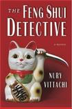 The Feng Shui Detective, Nury Vittachi, 0312320590
