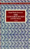 The Concord Hymn and Other Poems, Emerson, Ralph Waldo, 048629059X