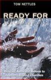 Ready for Reformation?, Tom Nettles, 0805440593