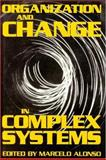 Organization and Change in Complex Systems, Alonso, Marcelo, 0892260599