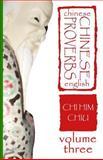 Chinese Proverbs, Volume Three, Chi Him Chiu, 1475200595