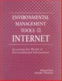 Environmental Management Tools on the Internet : Accessing the World of Environmental Information, Katz, Michael and Thornton, Dorothy, 1574440594