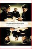 European Television Industries 9781844570591
