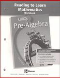 Pre-Algebra Reading to Learn Mathematics Workbook, McGraw-Hill, 0078610591