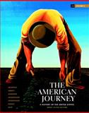 The American Journey Vol. 2 : A History of the United States, Goldfield, David H. and Argersinger, Jo Ann E., 0205010598