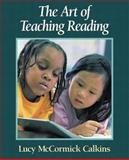 The Art of Teaching Reading, Calkins, Lucy McCormick, 0321080599