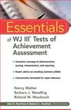 Essentials of WJ III Tests of Achievement Assessment, Woodcock, Richard W. and Wendling, Barbara J., 0471330590