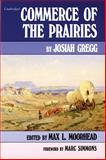 Commerce of the Prairies, Gregg, Josiah, 0806110597