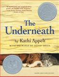 The Underneath, Kathi Appelt, 1416950591