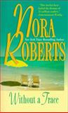 Without a Trace, Nora Roberts, 1551660598