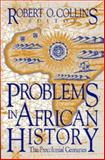 Problems in African History : The Precolonial Centuries, James McDonald Burns, 1558760598
