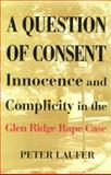 A Question of Consent, Peter Laufer, 1562790595