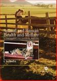 Animal and Human Health and Welfare : A Comparative Philosophical Analysis, Nordenfelt, Lennart, 1845930592